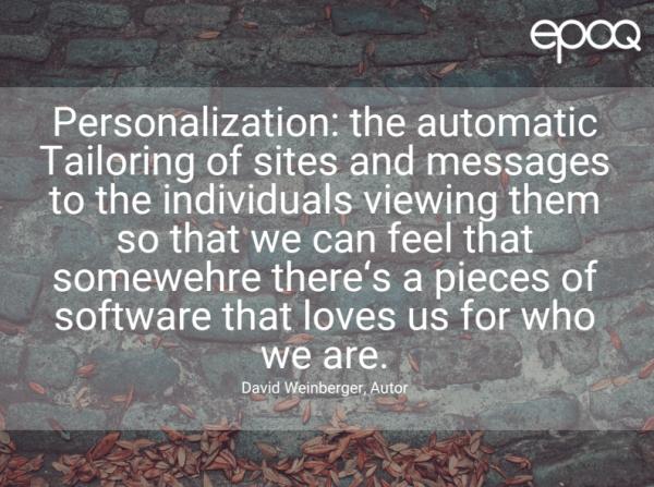 Dargestellt wird ein Zitat zum Thema Personalisierung von dem Autor David Weinberger.