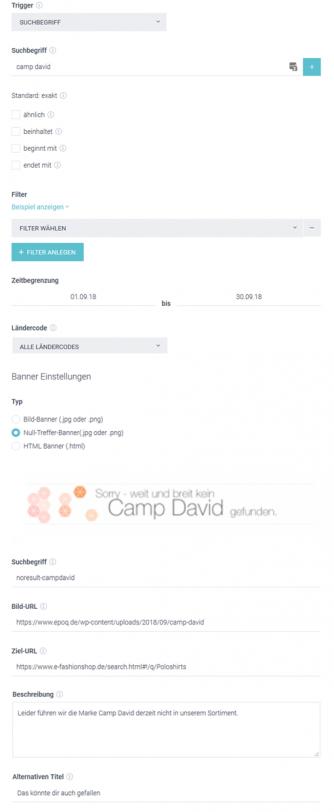 """Der Screenshot zeigt die Backend-Ansicht für ein Beispiel im Banner Management. Der User wird bei Eingabe des Keywords """"camp david"""" auf alternative Produkte hingewiesen. Die Zielsetzung dabei: Conversion steigern."""